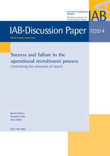 "Coverbild der Publikation ""Success and failure in the operational recruitment process: Contrasting the outcomes of search (IAB-Discussion Paper 07/2014)"""